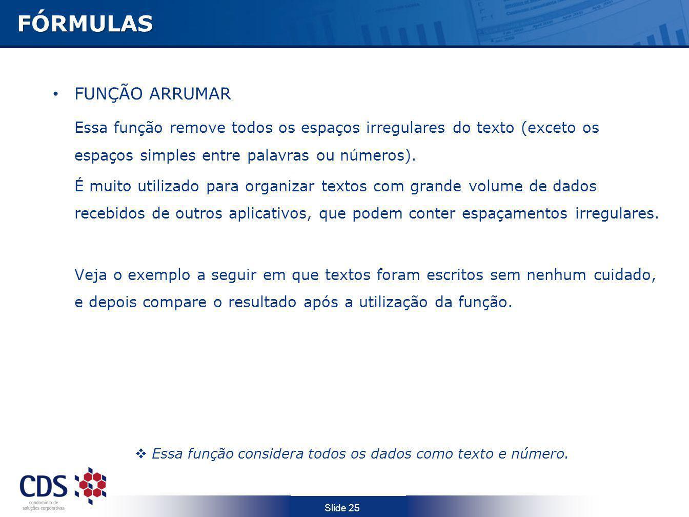 FÓRMULAS FUNÇÃO ARRUMAR