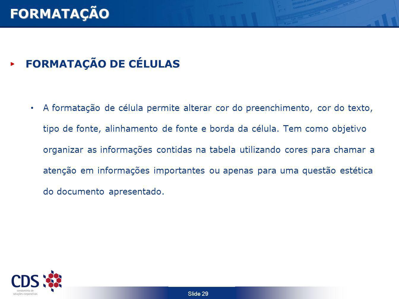 FORMATAÇÃO FORMATAÇÃO DE CÉLULAS