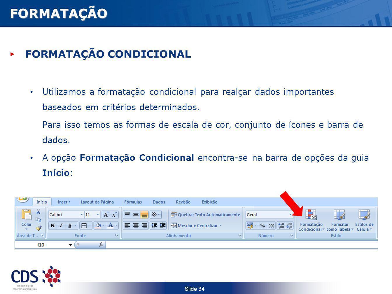 FORMATAÇÃO FORMATAÇÃO CONDICIONAL