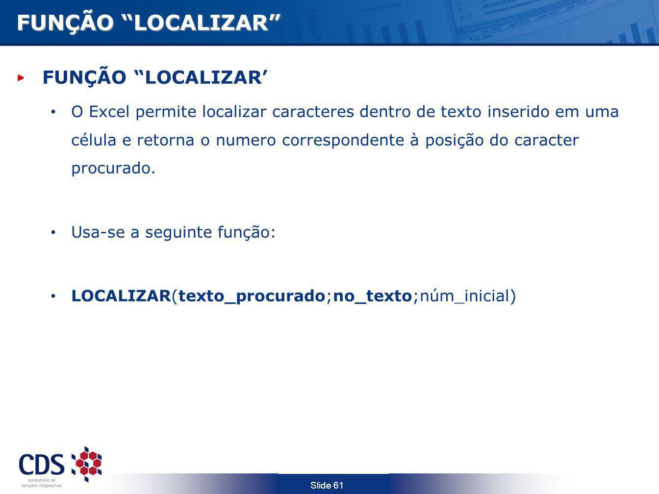 FUNÇÃO LOCALIZAR FUNÇÃO LOCALIZAR'
