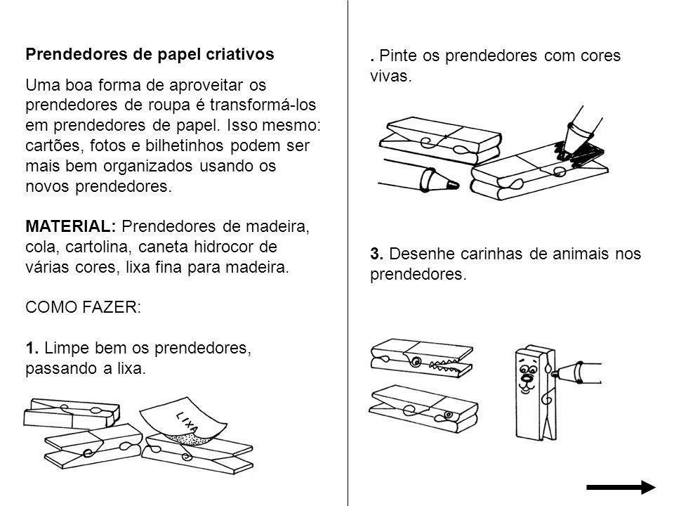 Prendedores de papel criativos