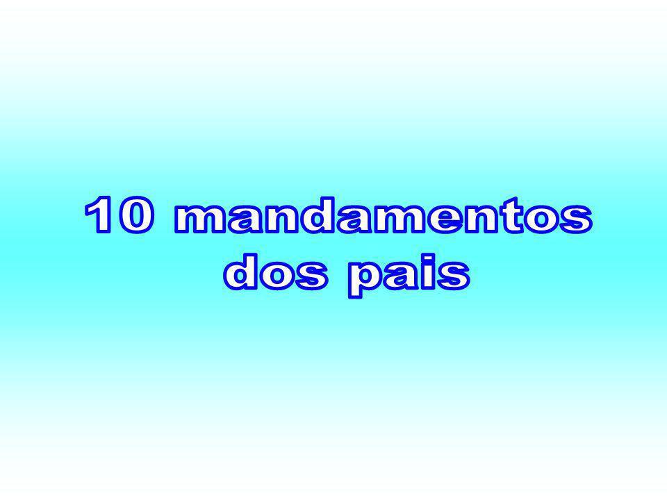 10 mandamentos dos pais