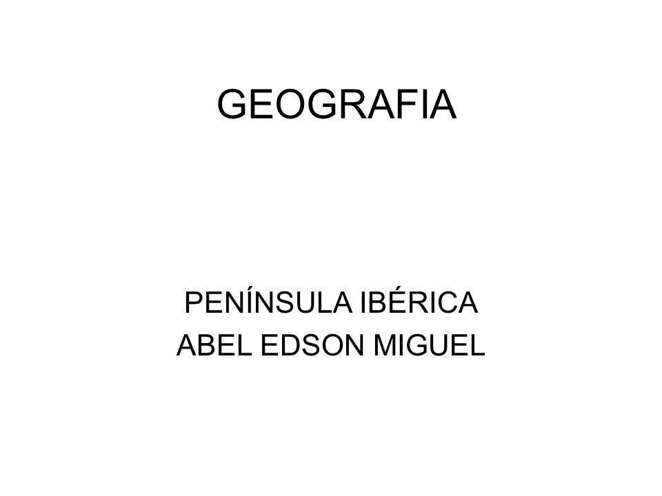 PENÍNSULA IBÉRICA ABEL EDSON MIGUEL