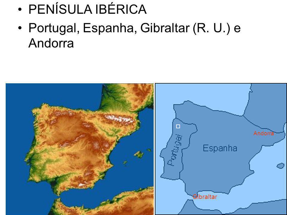 Portugal, Espanha, Gibraltar (R. U.) e Andorra