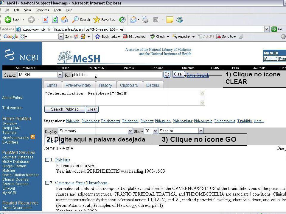 3) Clique no ícone GO 1) Clique no ícone CLEAR