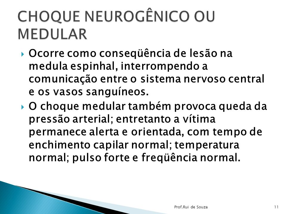 CHOQUE NEUROGÊNICO OU MEDULAR