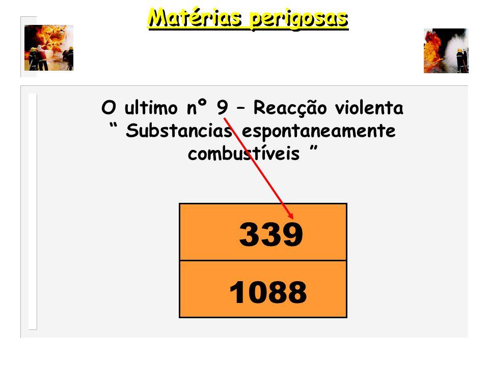 339 1088 Matérias perigosas O ultimo nº 9 – Reacção violenta