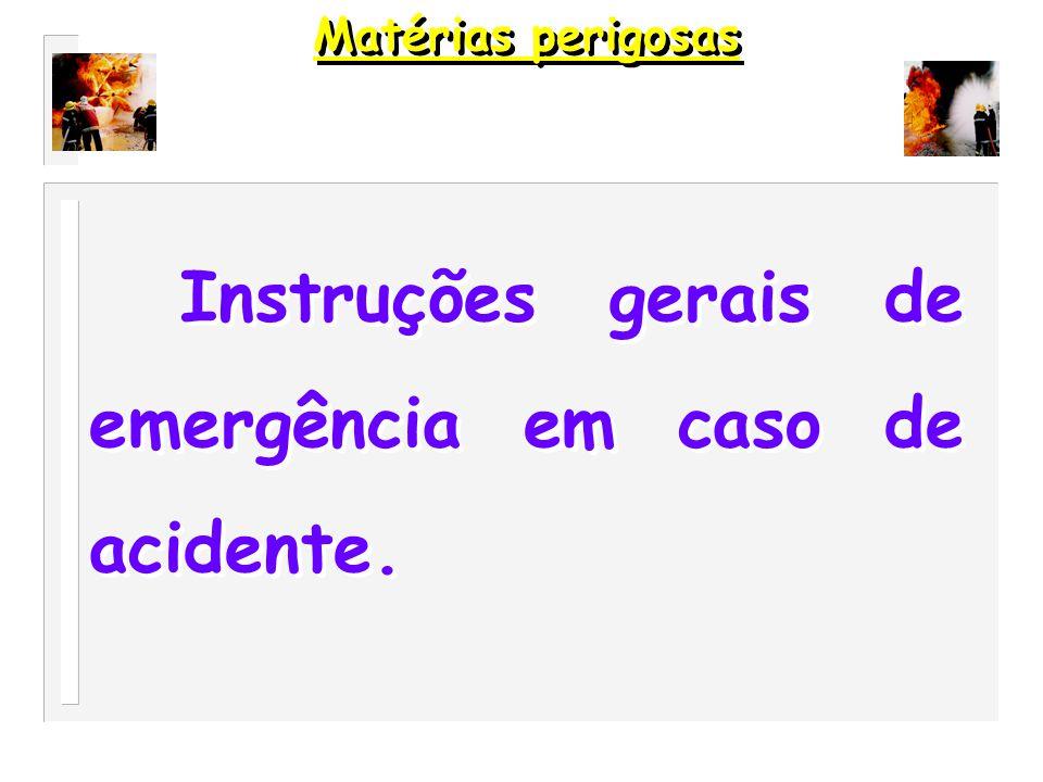Instruções gerais de emergência em caso de acidente.