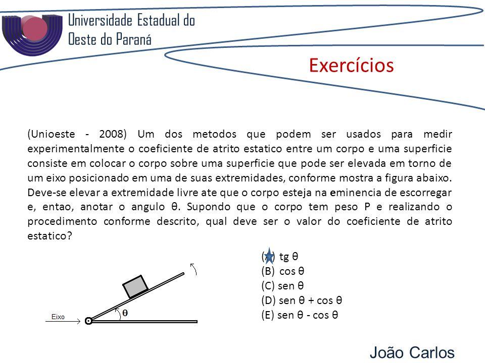 Exercícios Universidade Estadual do Oeste do Paraná
