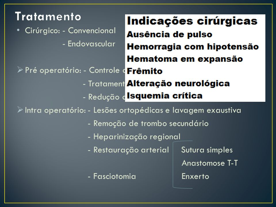 Tratamento Cirúrgico: - Convencional - Endovascular