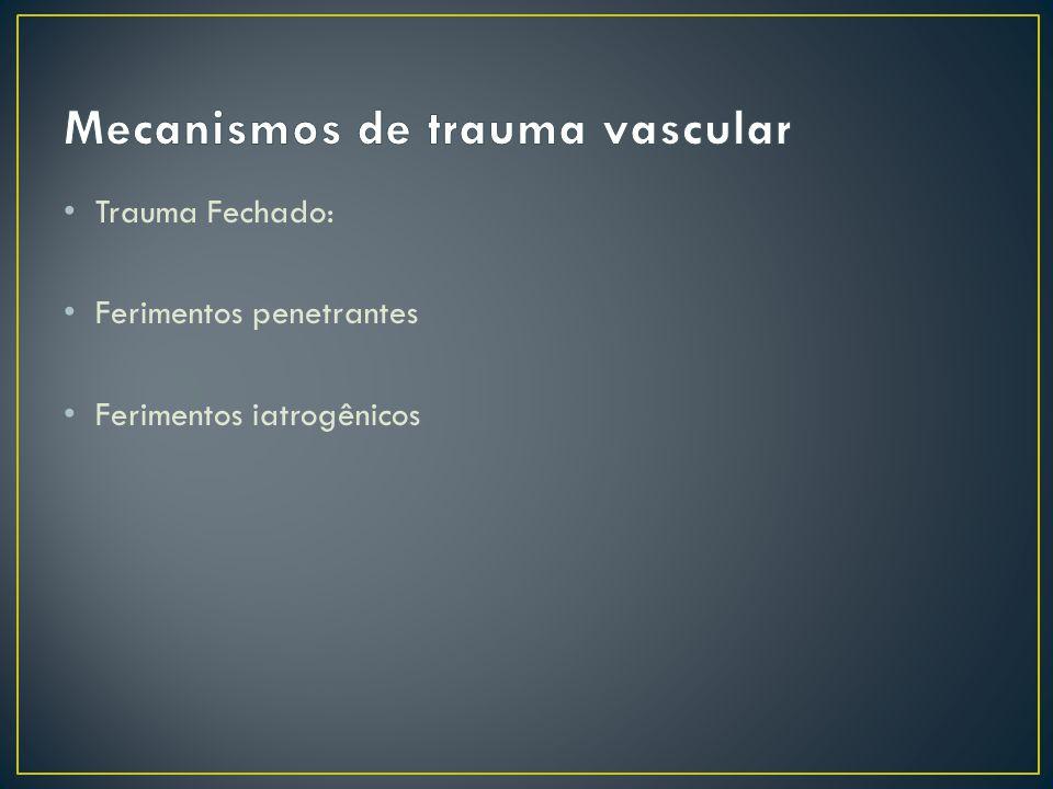 Mecanismos de trauma vascular