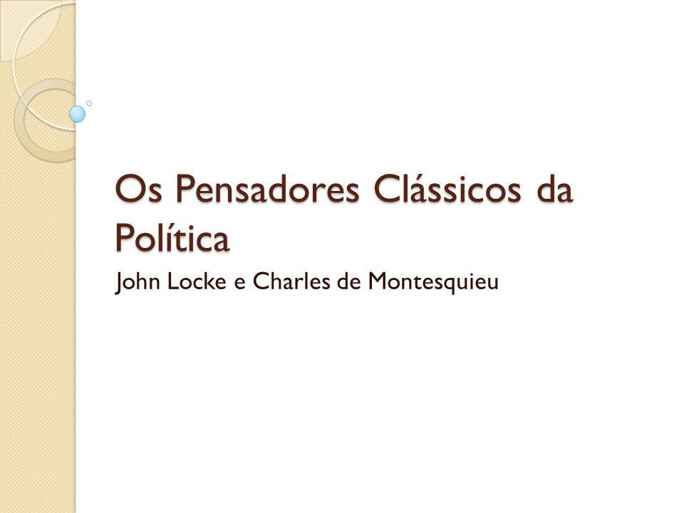 Os Pensadores Clássicos da Política
