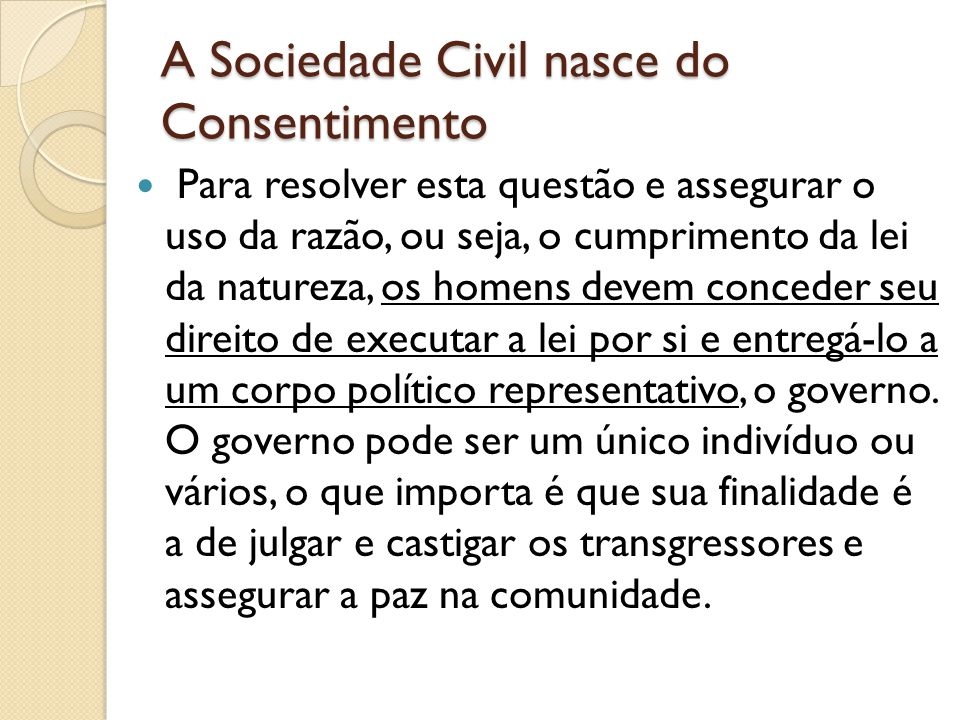 A Sociedade Civil nasce do Consentimento