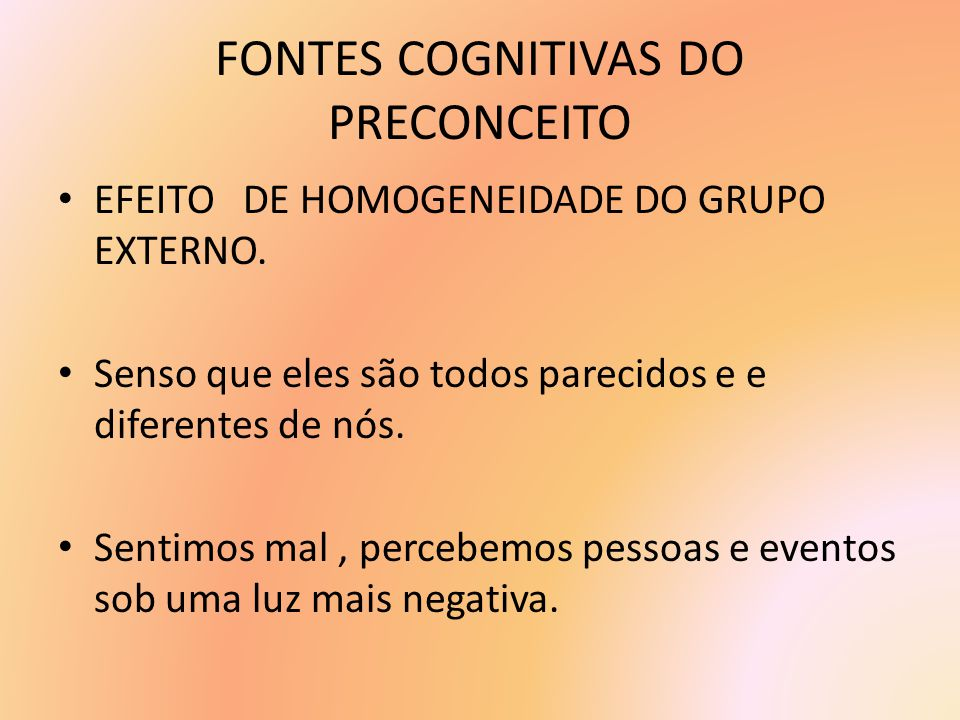FONTES COGNITIVAS DO PRECONCEITO