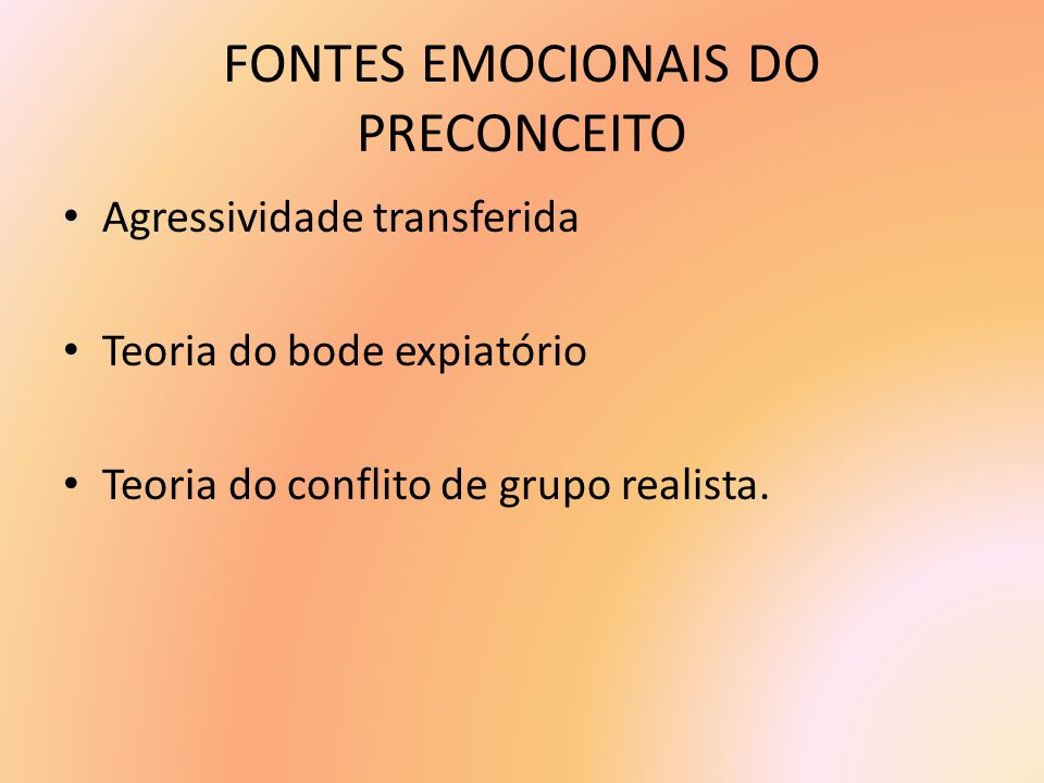 FONTES EMOCIONAIS DO PRECONCEITO