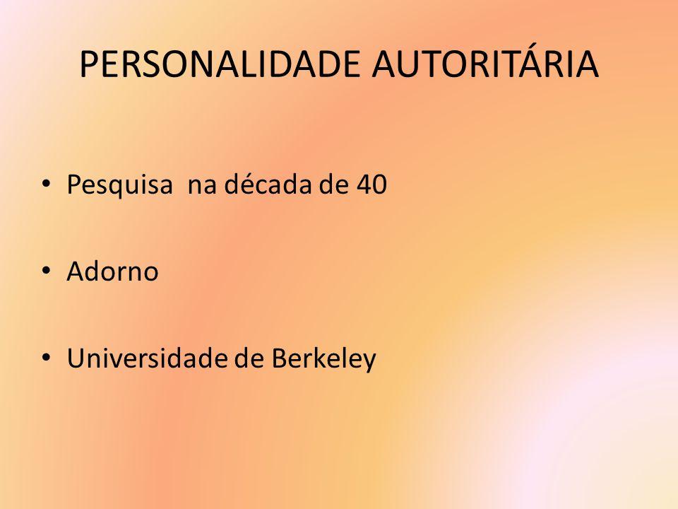 PERSONALIDADE AUTORITÁRIA
