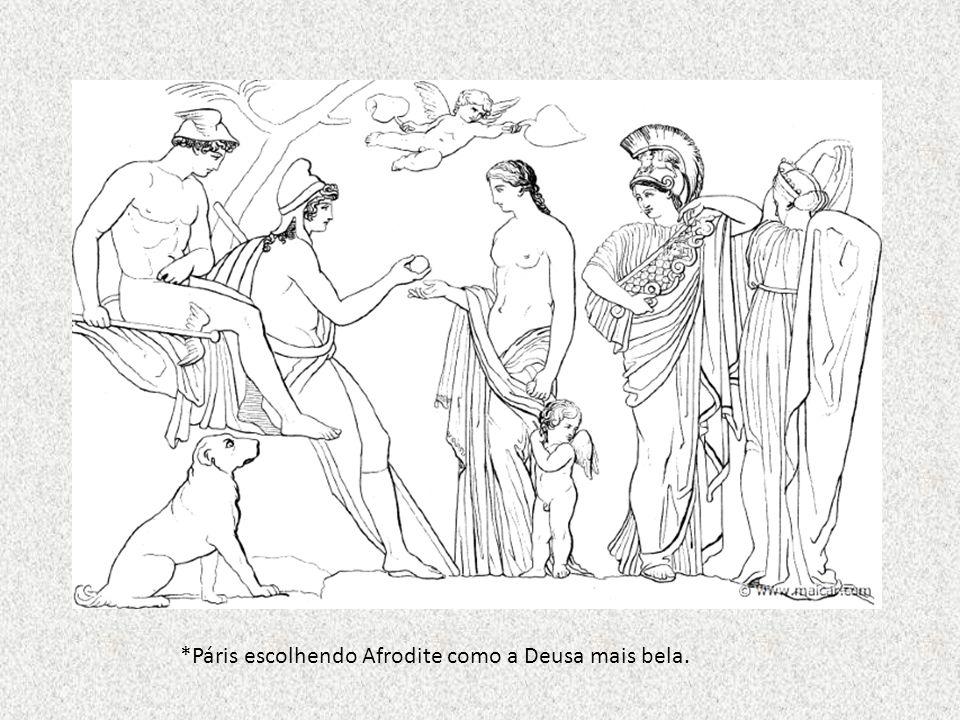 *Páris escolhendo Afrodite como a Deusa mais bela.