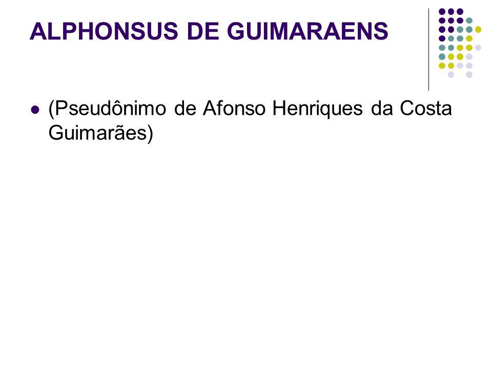 ALPHONSUS DE GUIMARAENS