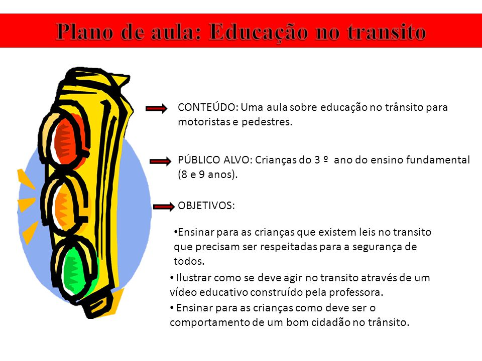 Plano de aula: Educação no transito