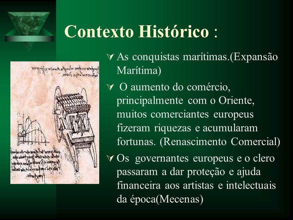 Contexto Histórico : As conquistas marítimas.(Expansão Marítima)