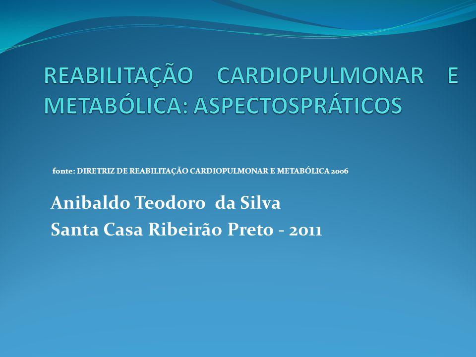 REABILITAÇÃO CARDIOPULMONAR E METABÓLICA: ASPECTOSPRÁTICOS