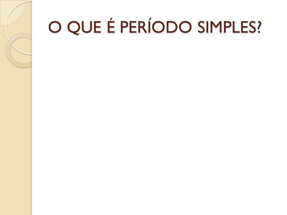O QUE É PERÍODO SIMPLES