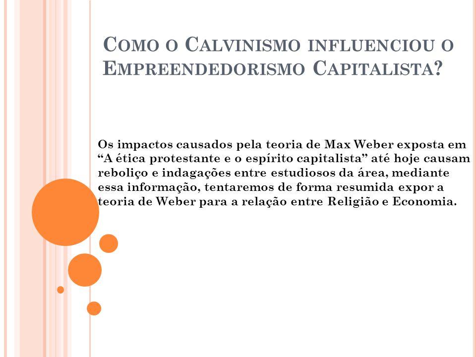 Como o Calvinismo influenciou o Empreendedorismo Capitalista