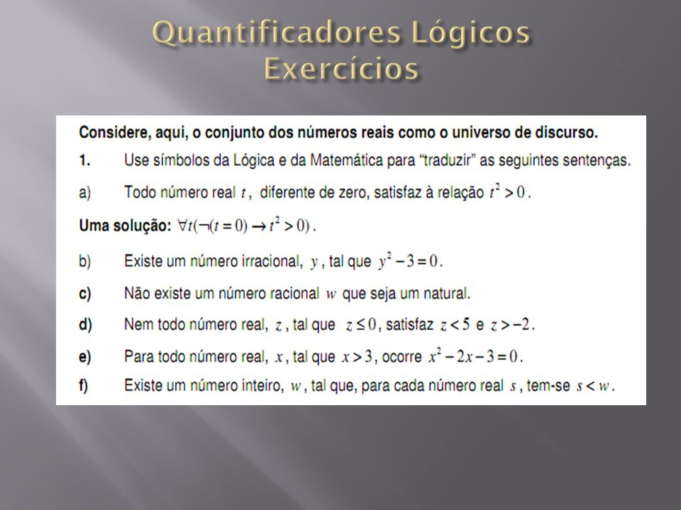 Quantificadores Lógicos Exercícios
