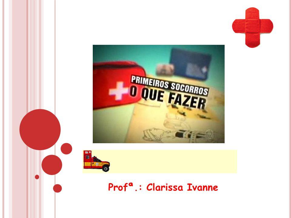 Profª.: Clarissa Ivanne