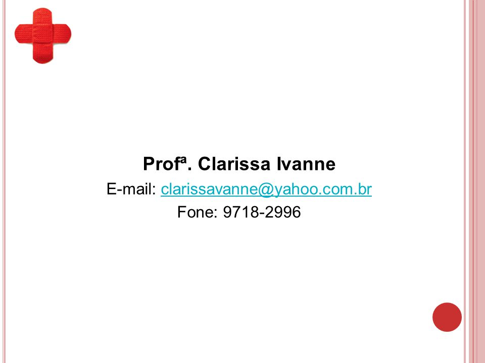 E-mail: clarissavanne@yahoo.com.br