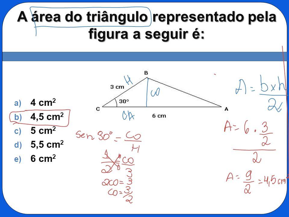 A área do triângulo representado pela figura a seguir é:
