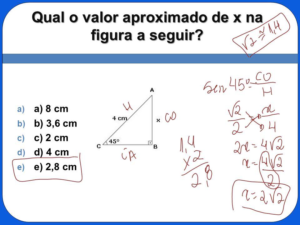 Qual o valor aproximado de x na figura a seguir