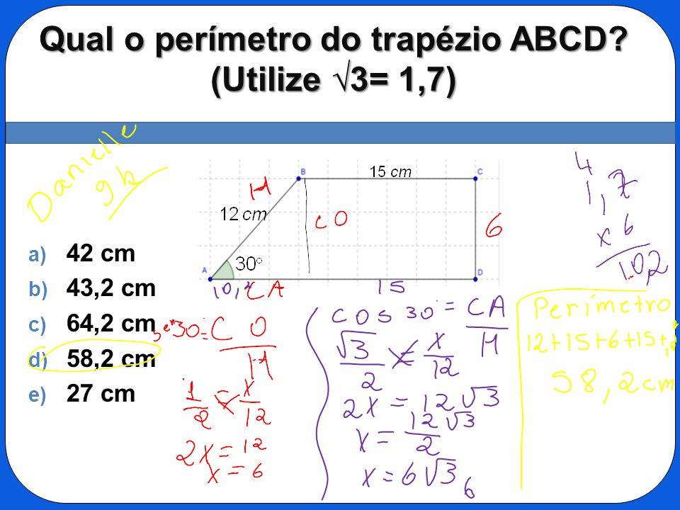 Qual o perímetro do trapézio ABCD (Utilize √3= 1,7)