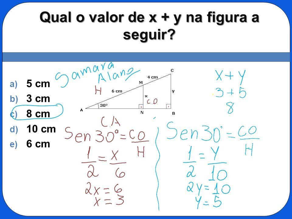 Qual o valor de x + y na figura a seguir