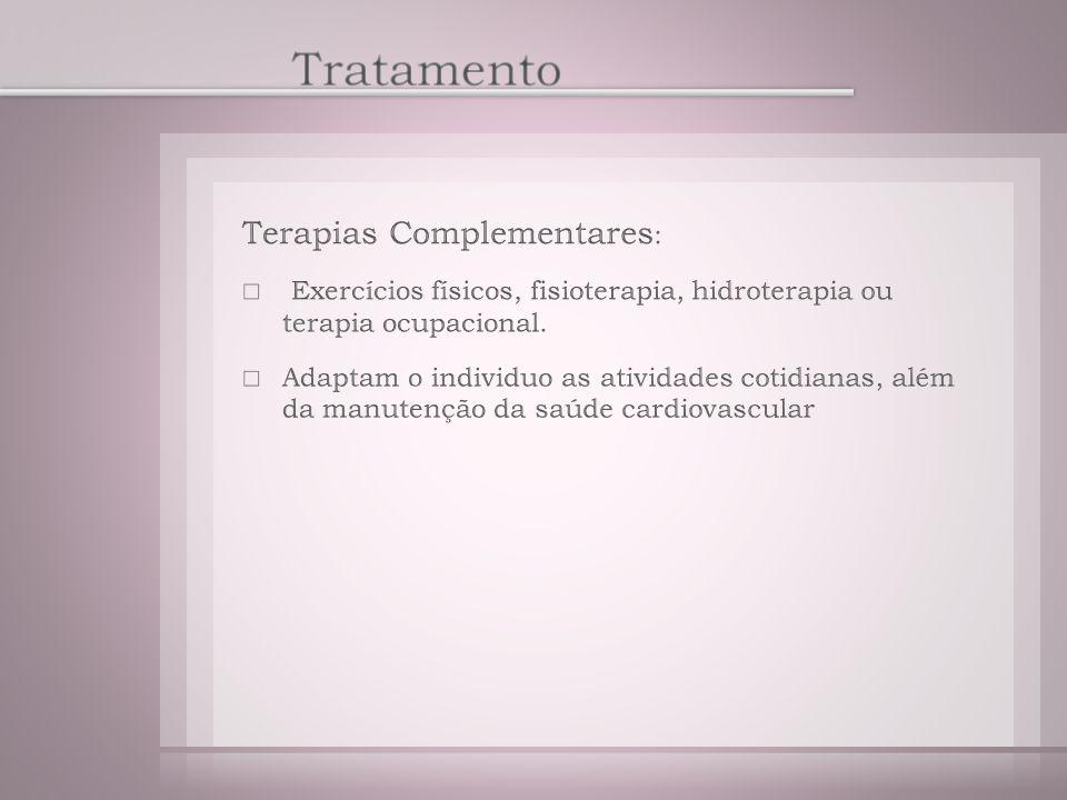Tratamento Terapias Complementares: