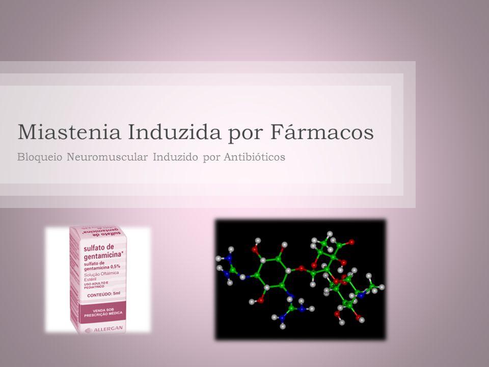 Miastenia Induzida por Fármacos