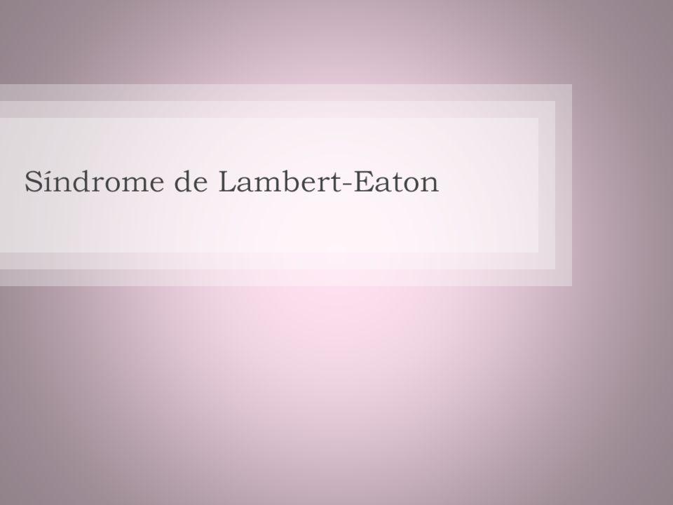 Síndrome de Lambert-Eaton