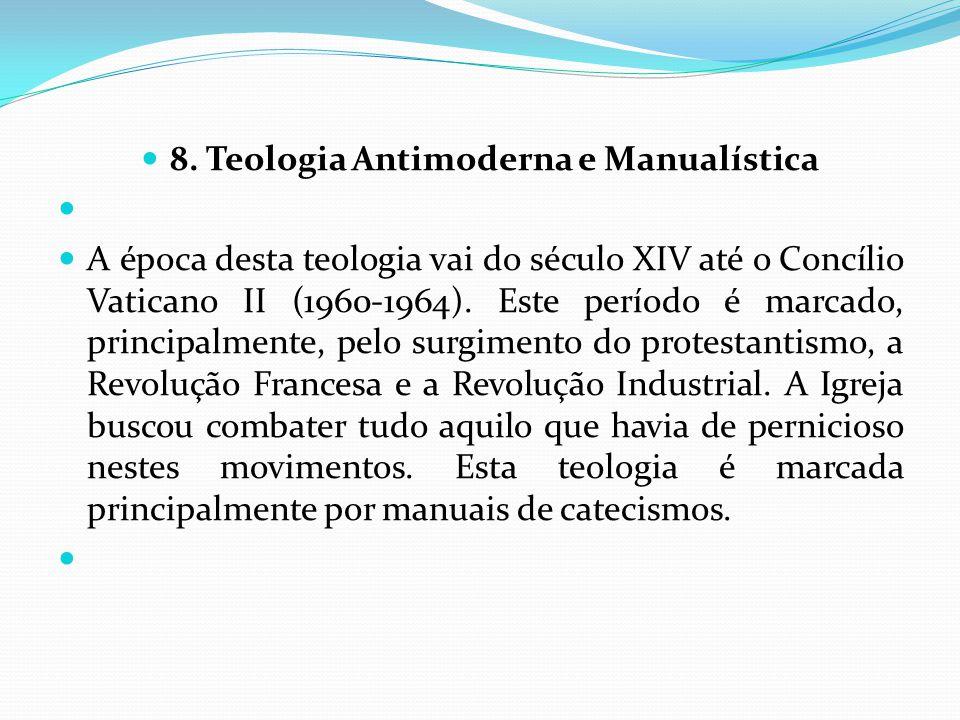 8. Teologia Antimoderna e Manualística