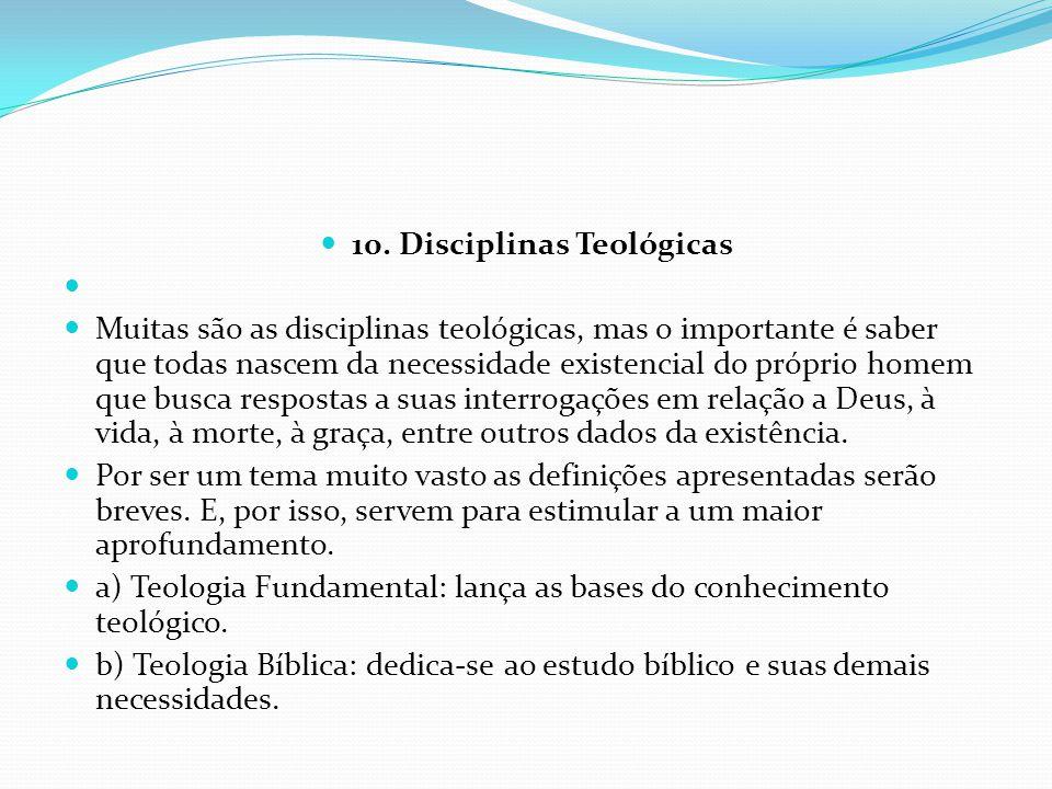 10. Disciplinas Teológicas