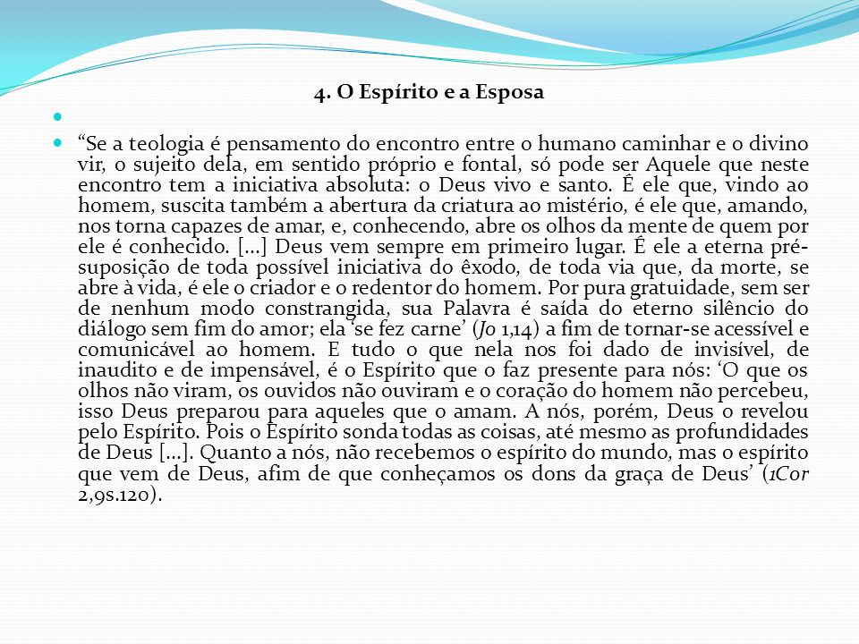 4. O Espírito e a Esposa