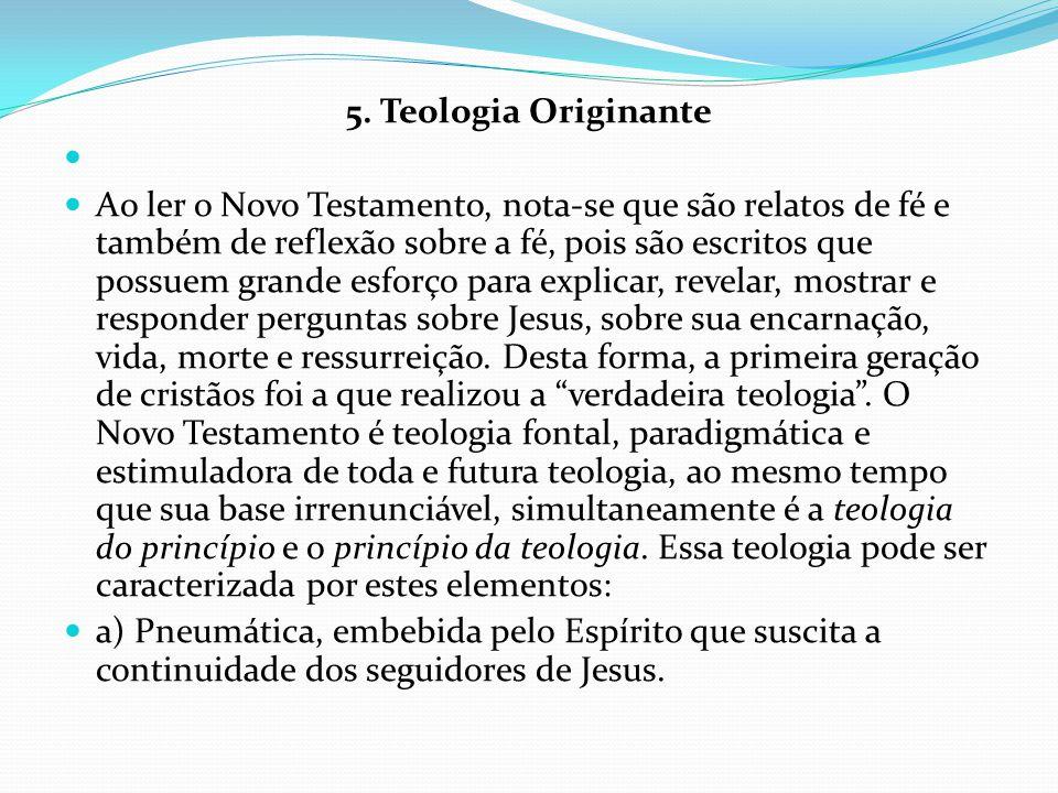 5. Teologia Originante