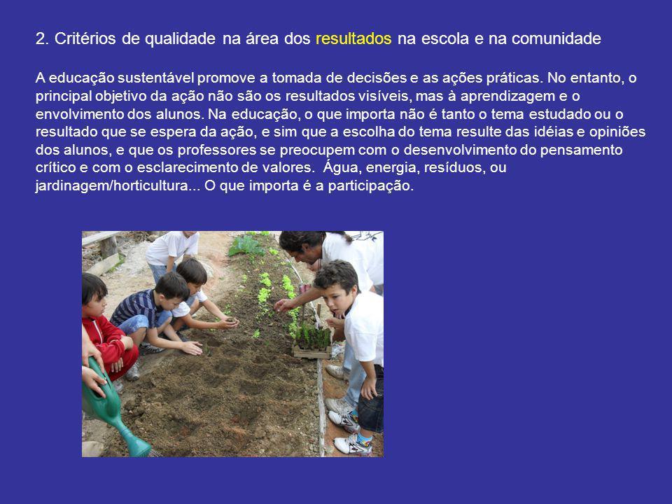 2. Critérios de qualidade na área dos resultados na escola e na comunidade
