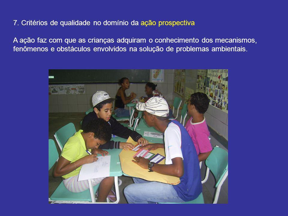 7. Critérios de qualidade no domínio da ação prospectiva