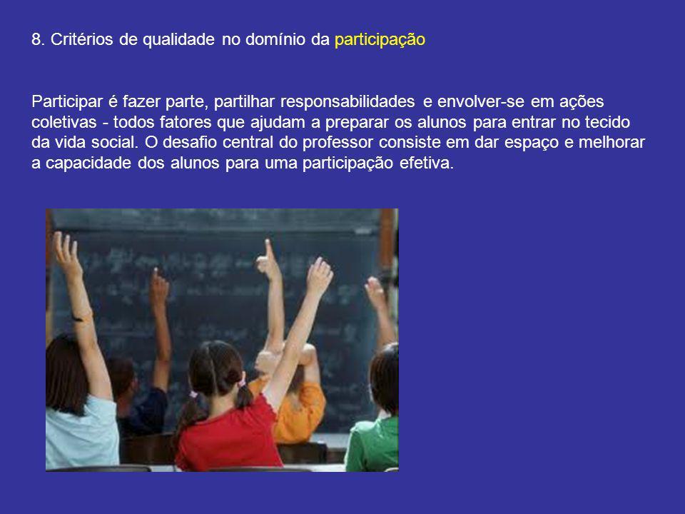 8. Critérios de qualidade no domínio da participação