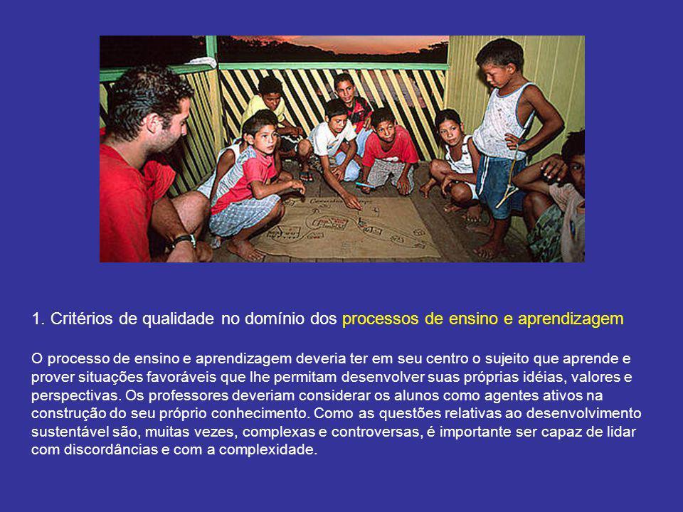 1. Critérios de qualidade no domínio dos processos de ensino e aprendizagem