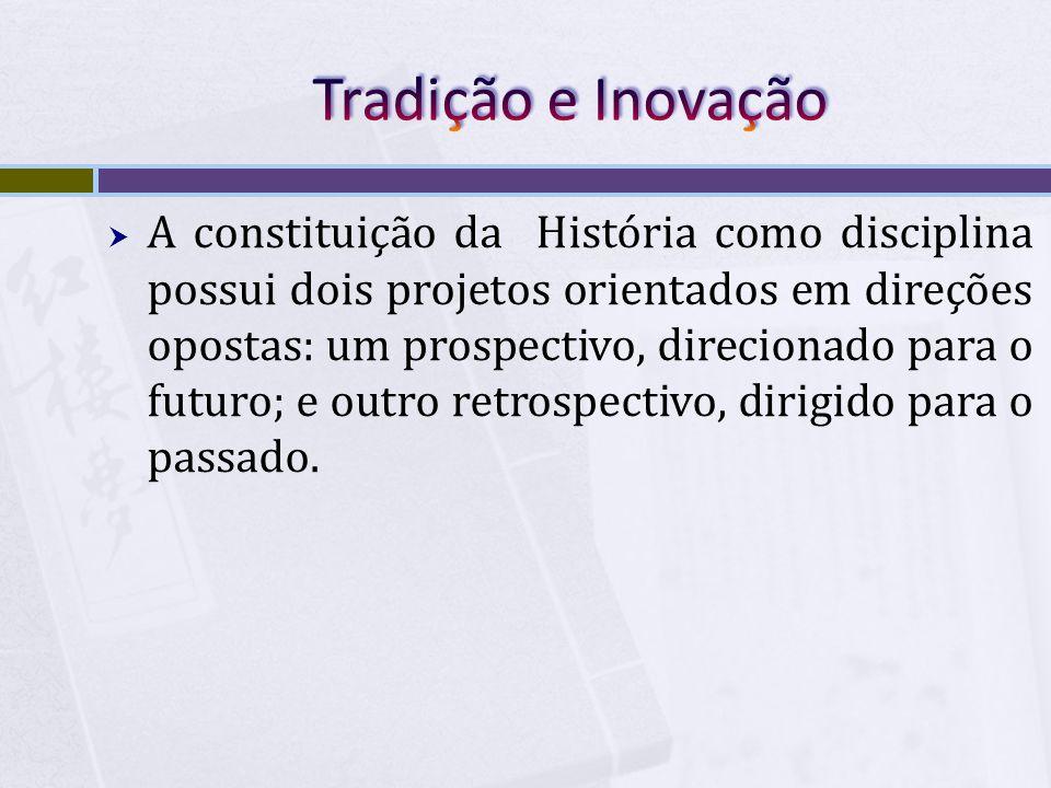 Tradição e Inovação