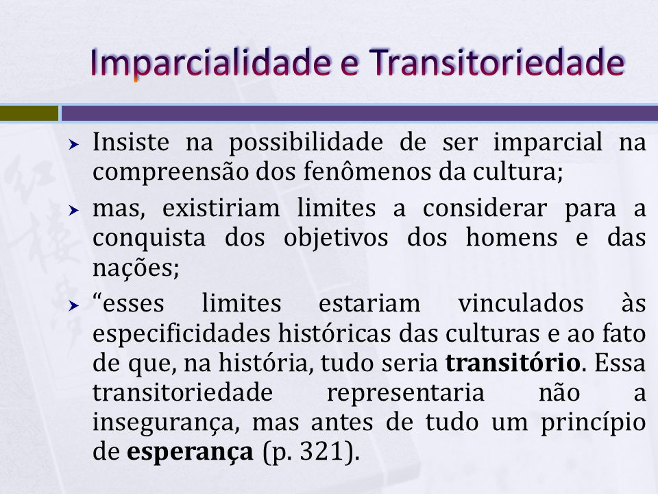 Imparcialidade e Transitoriedade