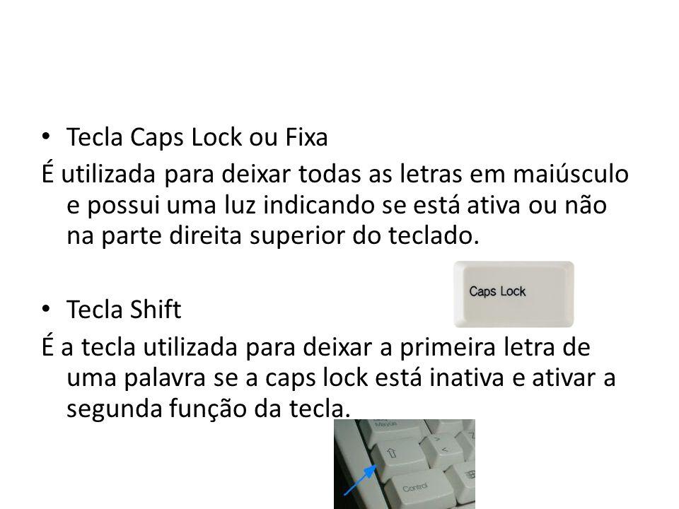 Tecla Caps Lock ou Fixa