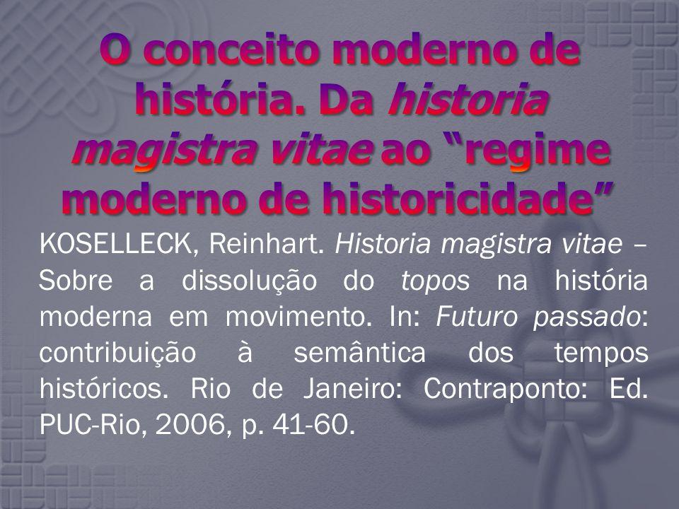 O conceito moderno de história