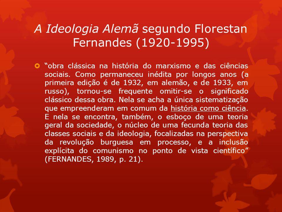 A Ideologia Alemã segundo Florestan Fernandes (1920-1995)